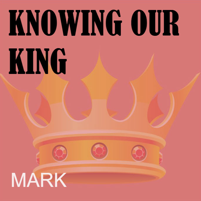 Book of Mark - The King