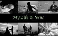 My Life and Jesus 2web